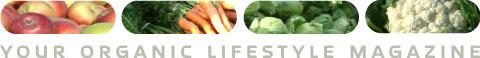 Your Organic Lifestyle Magazine